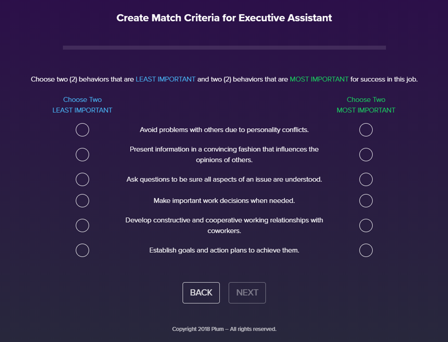 The Match Criteria Survey determines the talents needed for the role