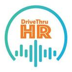 drivethruhr-hr-conversations-drivethru-hr-lEISAyzZuB_--4WYImPM6nX.1400x1400