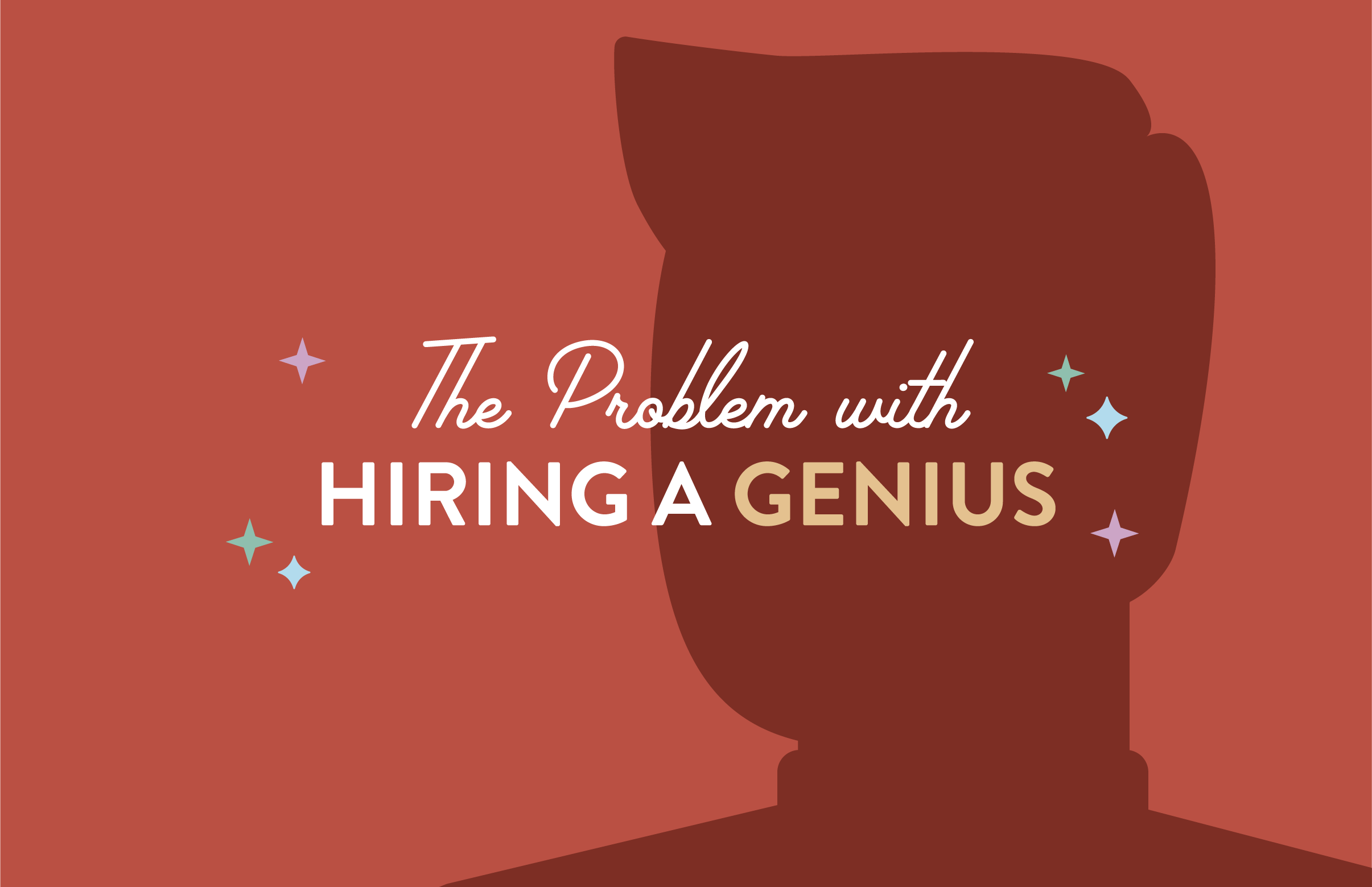 The Problem with Hiring a Genius, According to Amy Poehler