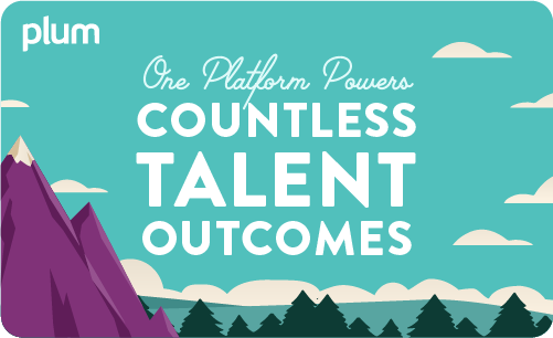 One Platform Powers Countless Talent Outcomes