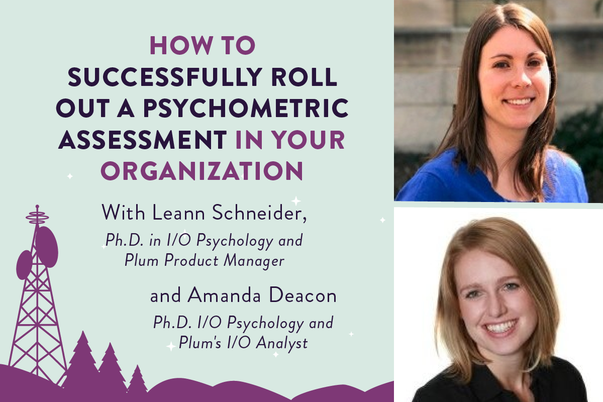 Plum Jam Session: How to Successfully Roll Out a Psychometric Assessment in Your Organization