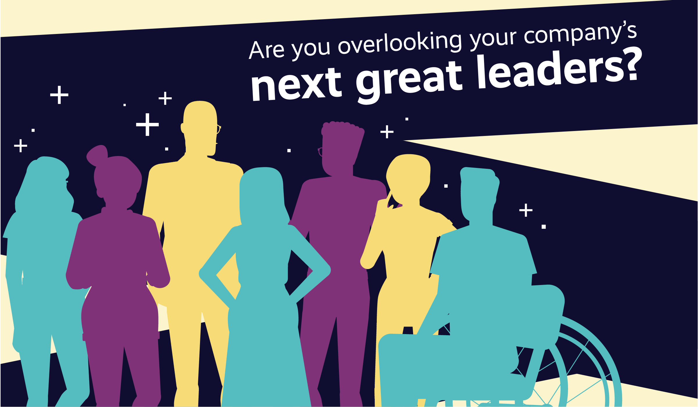 Are you overlooking your company's next great leaders?