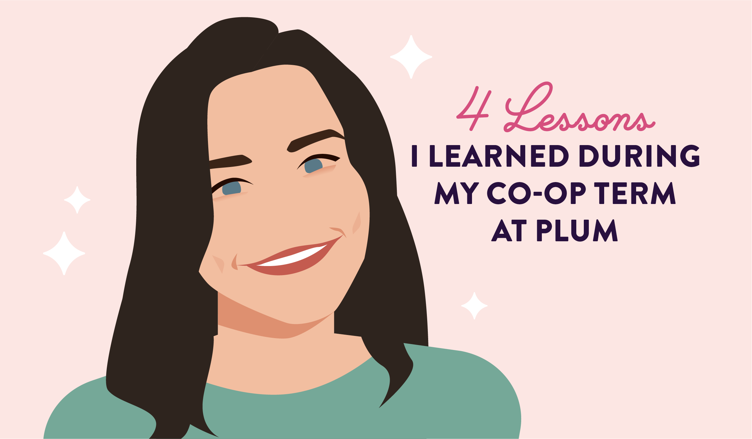 4 Lessons I Learned During My Co-Op Term at Plum